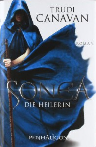 Sonea - Die Heilerin (Die Saga von Sonea, #2) - Trudi Canavan, Michaela Link