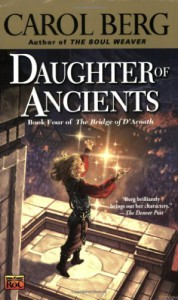 Daughter of Ancients - Carol Berg