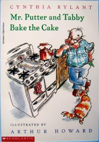 Mr. Putter and Tabby Bake the Cake - Cynthia Rylant