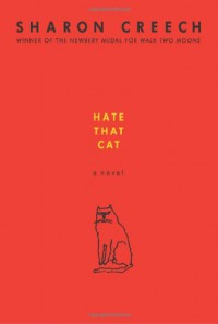 Hate That Cat - Sharon Creech