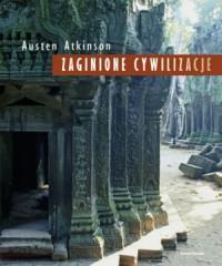 zaginione cywilizacje - Austen Atkinson