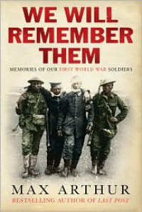 The Road Home: The Aftermath of the Great War Told by the Men and Women Who Survived It - Max Arthur