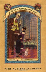 The Austere Academy  - Brett Helquist, Lemony Snicket, Michael Kupperman