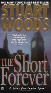 The Short Forever - Stuart Woods