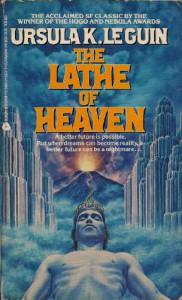 The Lathe of Heaven - Ursula K. Le Guin