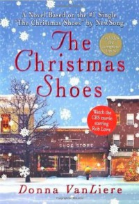 The Christmas Shoes - Donna VanLiere
