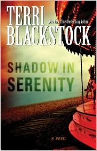 Shadow in Serenity - Terri Blackstock