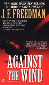 Against the Wind (Signet) - J.F. Freedman