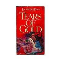 Tears of Gold - Laurie McBain