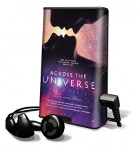 Across the Universe [With Earbuds] (Playaway Young Adult) - Beth Revis