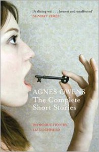 The Complete Short Stories - Agnes Owens