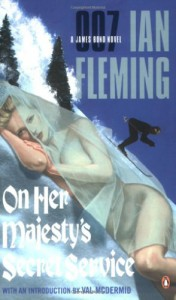 On Her Majesty's Secret Service (James Bond, #11) - Ian Fleming, Val McDermid