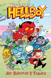 Itty Bitty Hellboy - Art Baltazar, Franco