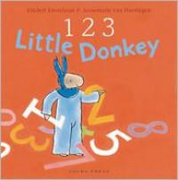 1 2 3, Little Donkey - Rindert Kromhout,  Annemarie Van Haeringen (Illustrator)