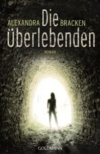 Die Überlebenden  - Alexandra Bracken