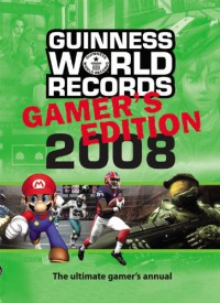 Guinness World Records Gamer's Edition 2008 - Guinness World Records