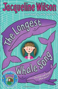 The Longest Whale Song - Jacqueline Wilson, Nick Sharratt