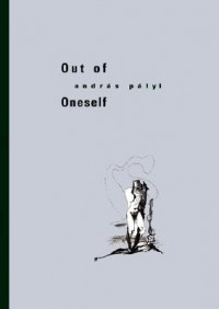 Out of Oneself - Andras Palyi, Imre Goldstein