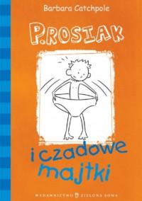P.Rosiak i czadowe majtki - Barbara Catchpole