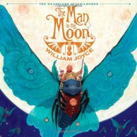The Man in the Moon (Guardians of Childhood) - William Joyce