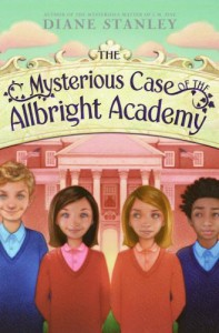 The Mysterious Case of the Allbright Academy - Diane Stanley