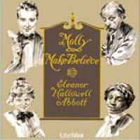 Molly Make-Believe - Eleanor Hallowell Abbott, Jennifer Quinlan