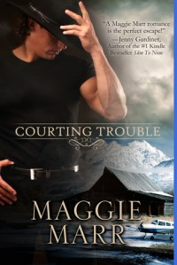 Courting Trouble - Maggie Marr