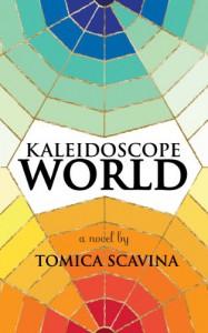 Kaleidoscope World - Tomica Scavina