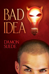 Bad Idea (Itch Series) - Damon Suede