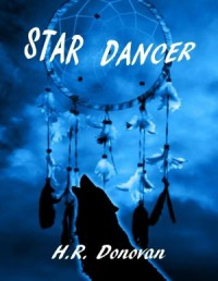 Star Dancer - H.R. Donovan