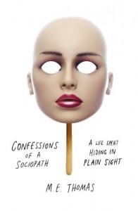 Confessions of a Sociopath - M. E. Thomas
