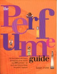 The Perfume Guide - Susan Irvine