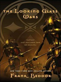 The Looking Glass Wars - Frank Beddor