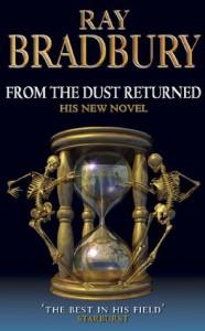 From the Dust Returned - Ray Bradbury