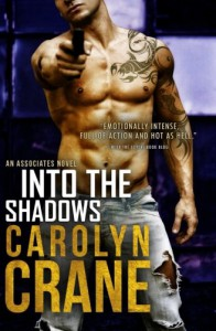 Into the Shadows (Undercover Associates) (Volume 3) - Carolyn Crane