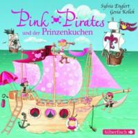 Pink Pirates, Band 1: Pink Pirates und der Prinzenkuchen -