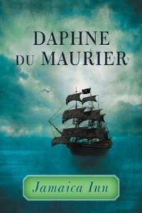 Jamaica Inn - Daphne DuMaurier
