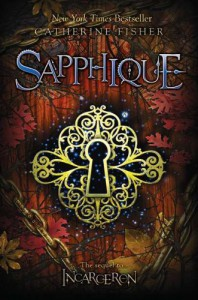 Sapphique (Incarceron) - Catherine Fisher