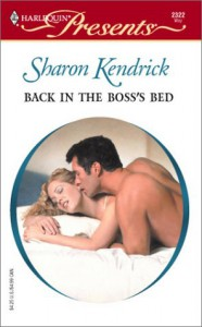 Back In The Boss's Bed  (Nine To Five) - Sharon Kendrick