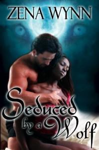 Seduced by a Wolf - Zena Wynn