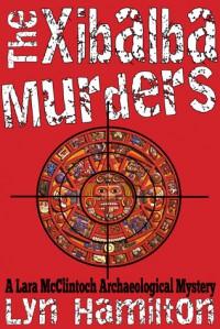 The Xibalba Murders - Lyn Hamilton