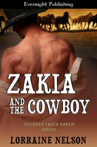 Zakia and the Cowboy (Thunder Creek Ranch) - Lorraine Nelson