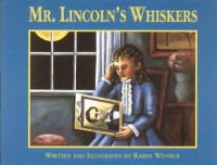 Mr. Lincoln's Whiskers - Karen B. Winnick