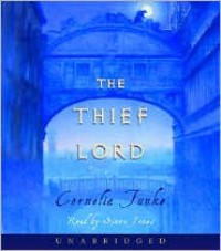 The Thief Lord - Simon Jones, Cornelia Funke, Oliver Latsch