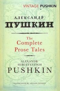Complete Prose Tales - Alexander Pushkin, Gillon R. Aitken