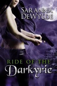 Ride of the Darkyrie (Parts 1-4) - Saranna DeWylde