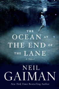 The Ocean at the End of the Lane: A Novel - Neil Gaiman