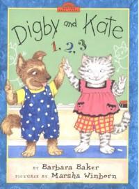 Digby and Kate 1-2-3 - Barbara Baker, Marsha Winborn