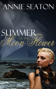 Summer of the Moon Flower - Annie Seaton