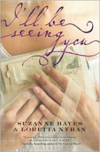 I'll Be Seeing You - Suzanne Hayes,  Loretta Nyhan